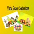 Celebrating new beginnings, together with Vishu Easter 2018