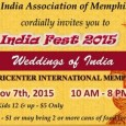 On Saturday, Nov 7 2015, India Association of Memphis is hosting India Fest at the Agricenter International in Memphis, TN. India Fest